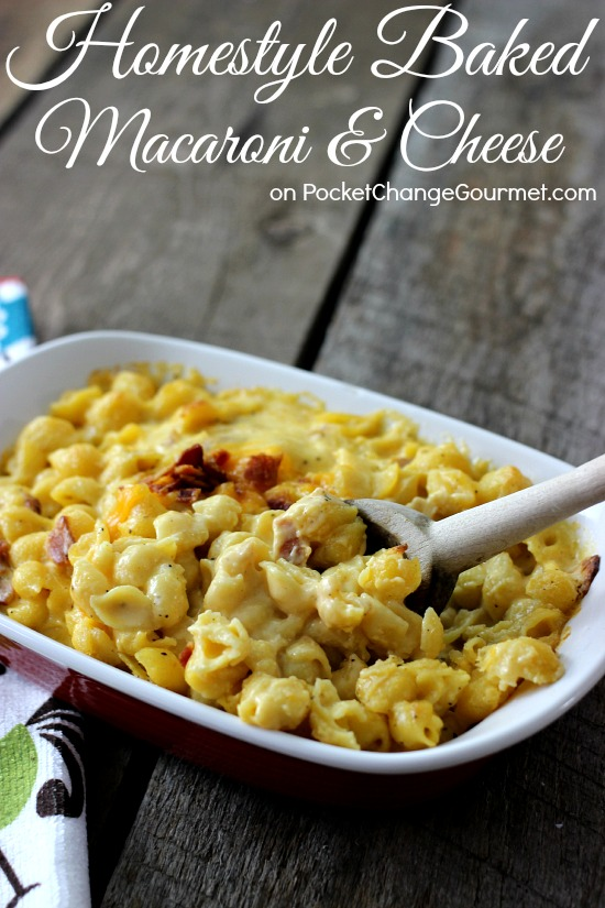 Homestyle Baked Mac & Cheese | Recipe on PocketChangeGourmet.com