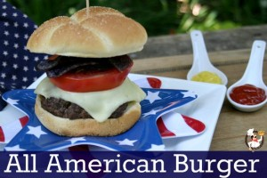 Fourth of July Main Dishes: All-American Burger