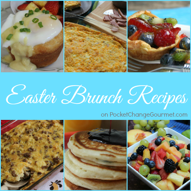 Easter Brunch Recipes | PocketChangeGourmet.com