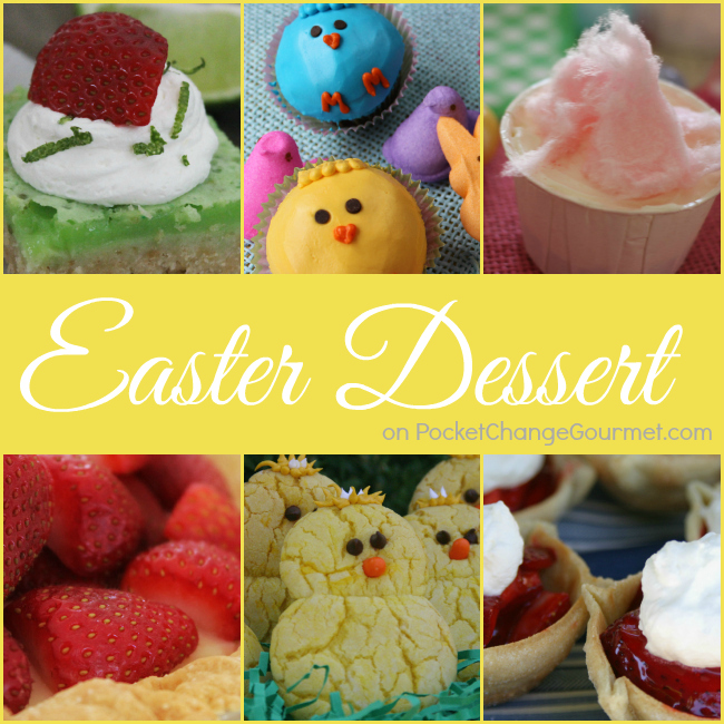 Easter Dessert Recipes | PocketChangeGourmet.com