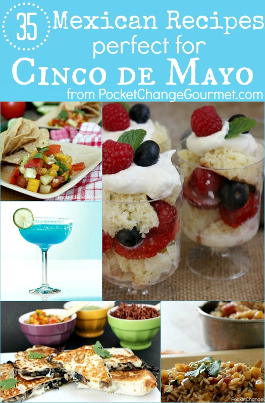 35 Mexican Recipes for Cinco de Mayo :: from PocketChangeGourmet.com