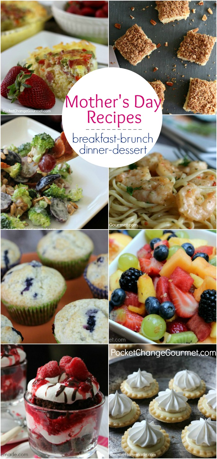 Surprise Mom with a special meal! These Mother's Day Recipes are sure to bring a smile to her face! Breakfast - Brunch - Dinner and Dessert! Be sure to save the recipes by pinning to your Recipe Board!