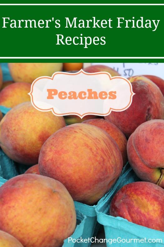 Farmer's Market Friday-Peaches