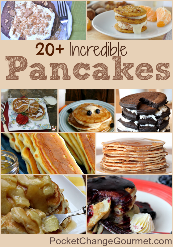 20+ Pancake Recipes on PocketChangeGourmet.com #Recipes #Pancakes