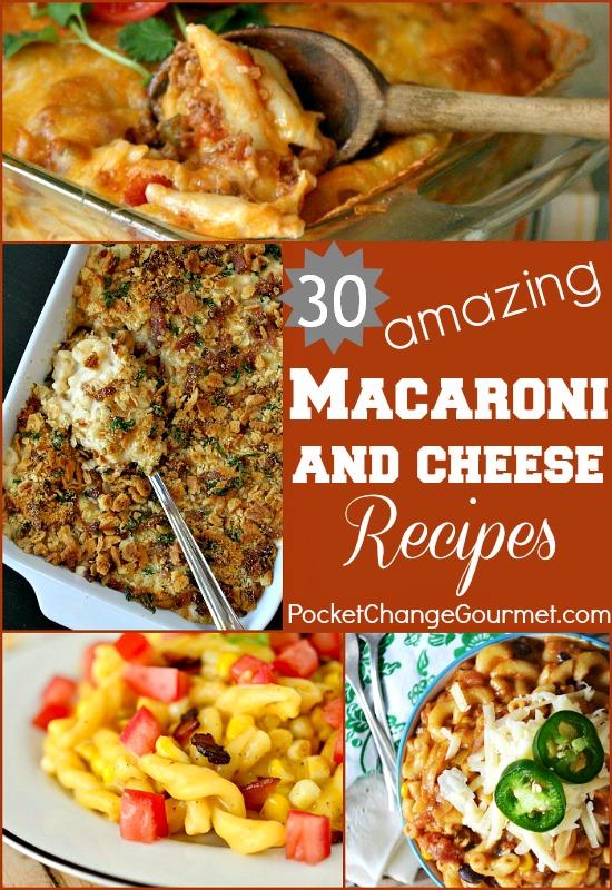 30 Amazing Macaroni & Cheese Recipes on PocketChangeGourmet.com