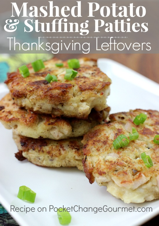 Mashed potato stuffing patties thanksgiving leftovers recipe mashed potato stuffing patties thanksgiving leftovers recipe on pocketchangegourmet forumfinder Image collections