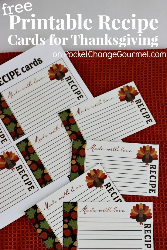 Free Printable Recipe Cards for Thanksgiving on PocketChangeGourmet.com