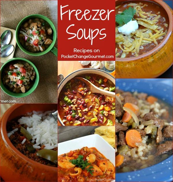 6 Freezer Soups | Recipes on PocketChangeGourmet.com