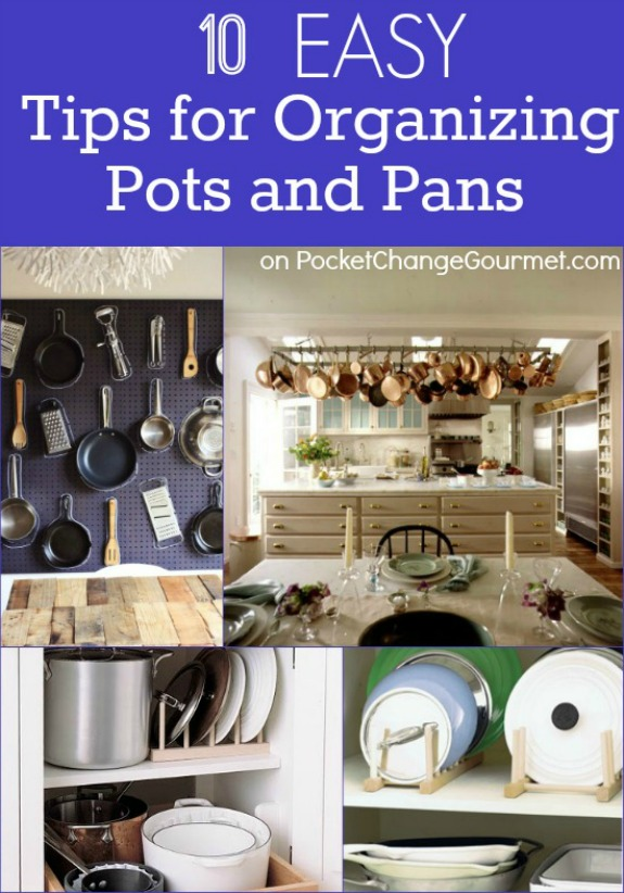 Tackle those unruly pots and pans and get organized once and for all! 10 Ideas to tackle your cupboards! Pin to your Organizing Board!