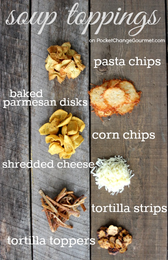 Soup Toppings | Recipes on PocketChangeGourmet.com