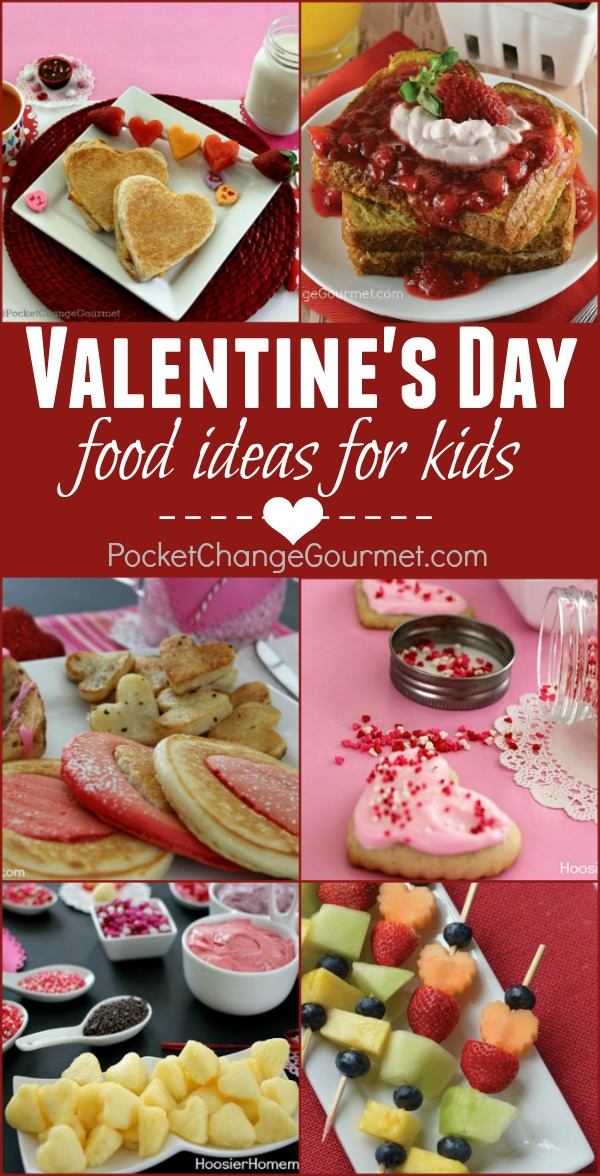 Valentine Food Ideas For Kids Pocket Change Gourmet