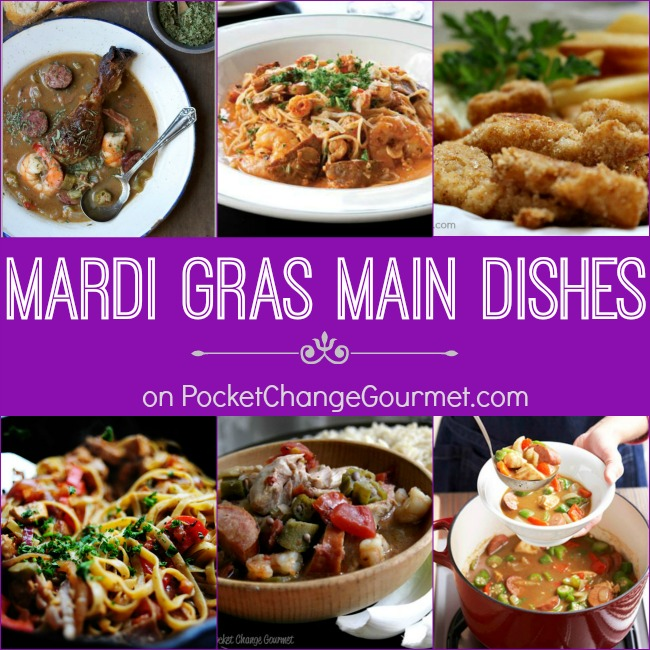 Mardi Gras Main Dishes on PocketChangeGourmet.com