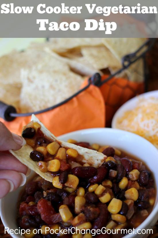 Slow Cooker Vegetarian Taco Dip | Recipe on PocketChangeGourmet.com