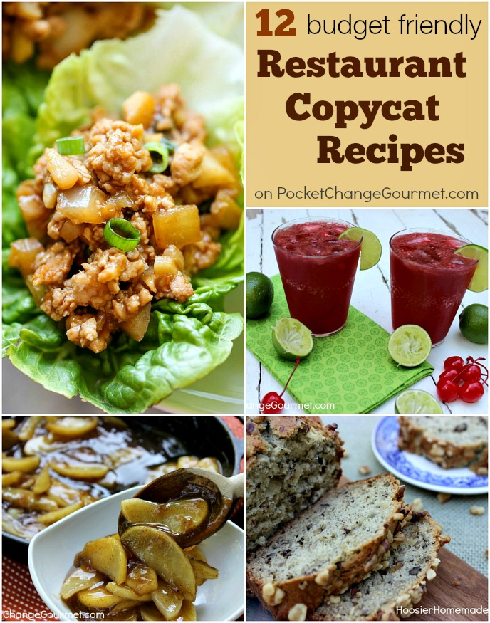 12 Budget Friendly Restaurant Copycat Recipes | on PocketChangeGourmet.com