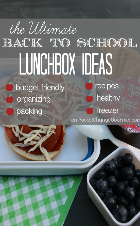 The Ultimate Back to School Lunchbox Ideas Collection | Recipes, Healthy Lunches, Packing, Organizing and more | on PocketChangeGourmet.com