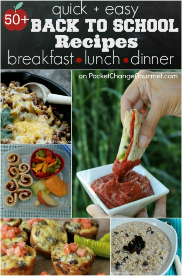 Head into the school season with these quick and easy recipes! Breakfast - Lunch - Dinner! 50+ Back to School Recipes that you and your family will LOVE! Click on the Photo for Recipes!