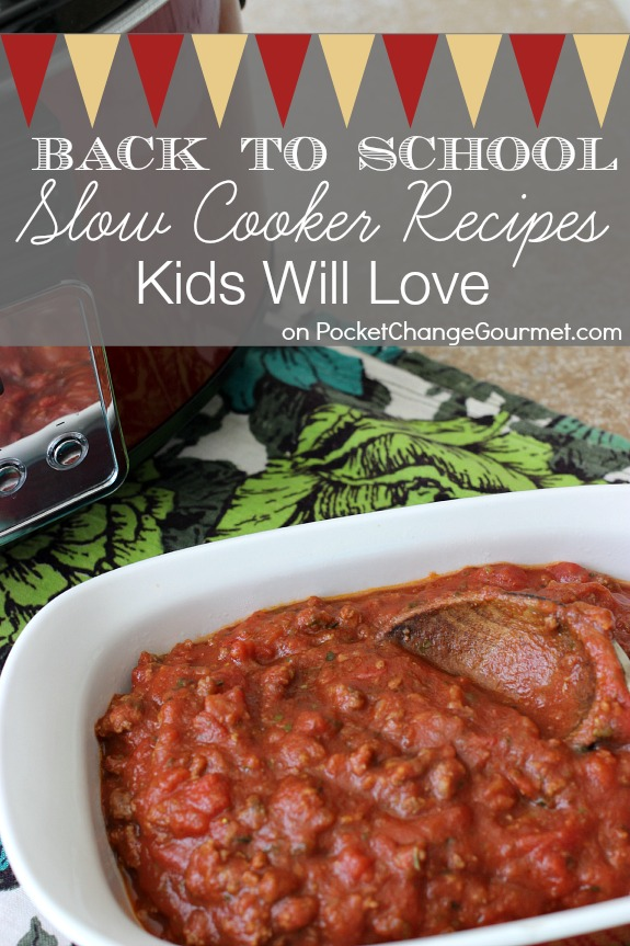 Back to School Slow Cooker Recipes that Kids will LOVE | Recipes on PocketChangeGourmet.com