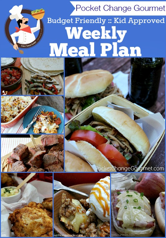 Budget Friendly - Kid Approved Weekly Meal Plan on PocketChangeGourmet.com