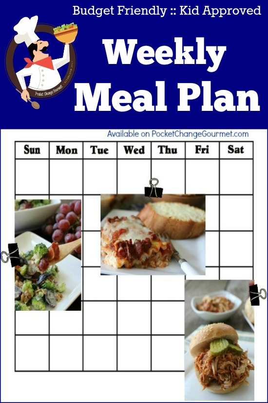 Family Friendly Weekly Meal Plan from Pocket Change Gourmet
