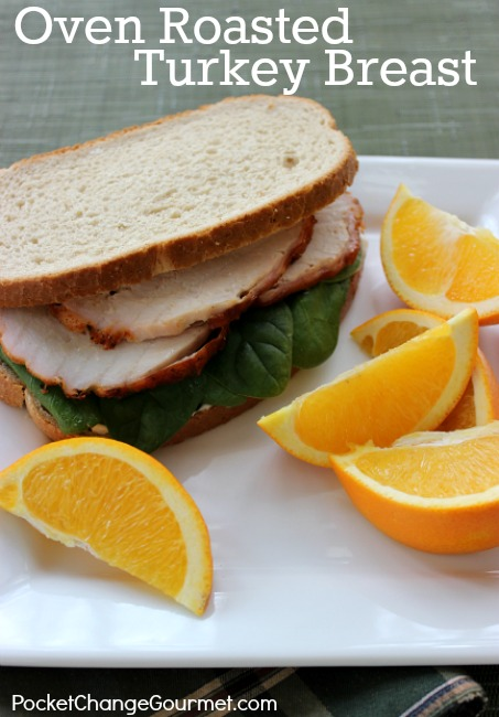 Oven Roasted Turkey Breast -- great for holidays or lunches! Pin to your Recipe Board!