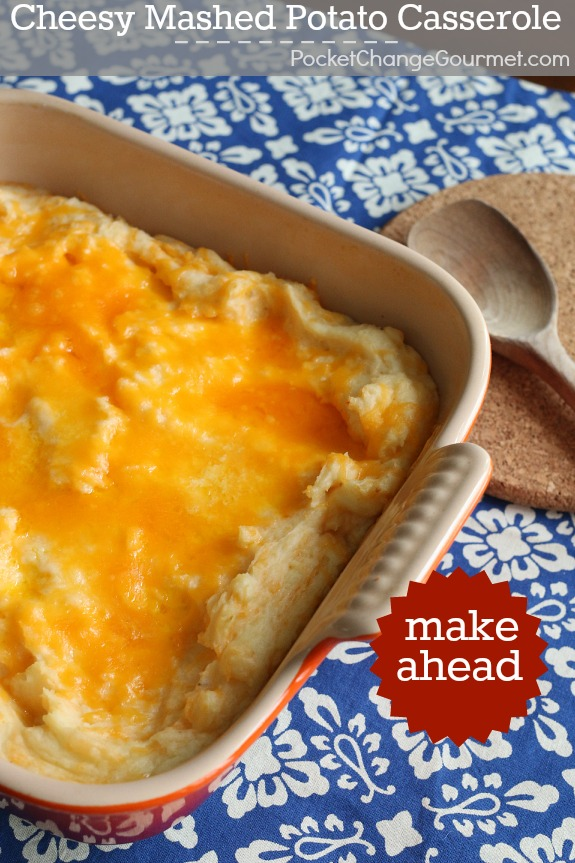 Cheesy Mashed Potato Casserole - simple enough for weeknight meals, but special for holiday gatherings too! And it's Make-Ahead! Pin to your Recipe Board!
