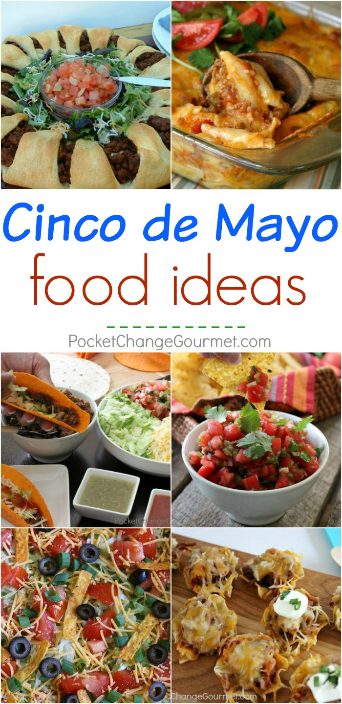Not sure what to make for Cinco de Mayo? No worries! Here are amazing and EASY Cinco de Mayo Food Ideas for you! Be sure to save by pinning to your Recipe Board!