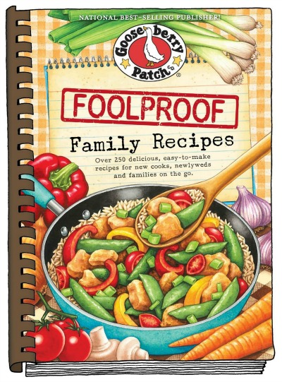 Gooseberry Patch Foolproof Cookbook