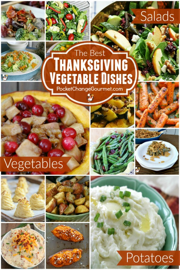 Looking for a delicious vegetable recipe? We have you covered with the best Thanksgiving Vegetable Recipes - Potatoes, Vegetable Side Dishes and Salads!
