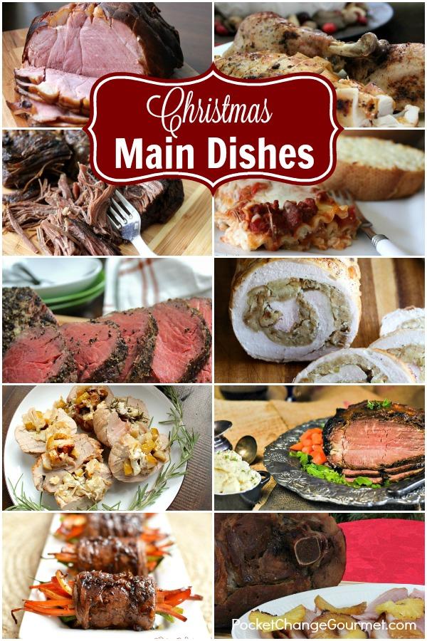 Christmas Main Dish Recipes | Pocket Change Gourmet