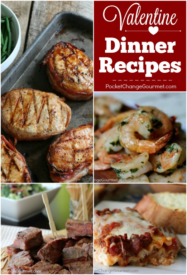 Whether you are cooking for your Sweetie or your Kiddos - these Valentine Dinner Recipes are sure to please everyone! Steak - Chicken - Pork - Seafood and Pasta included!