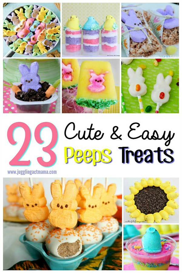 Cute and Easy Peeps Treats for Easter from Juggling Act Mama.