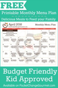 Delicious meals to feed your family in the Printable April Monthly Menu Plan! Budget friendly meal plan - Kid approved! Print out your FREE copy today!