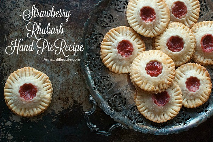 Strawberry Rhubarb Hand Pies from Ann's Entitled Life