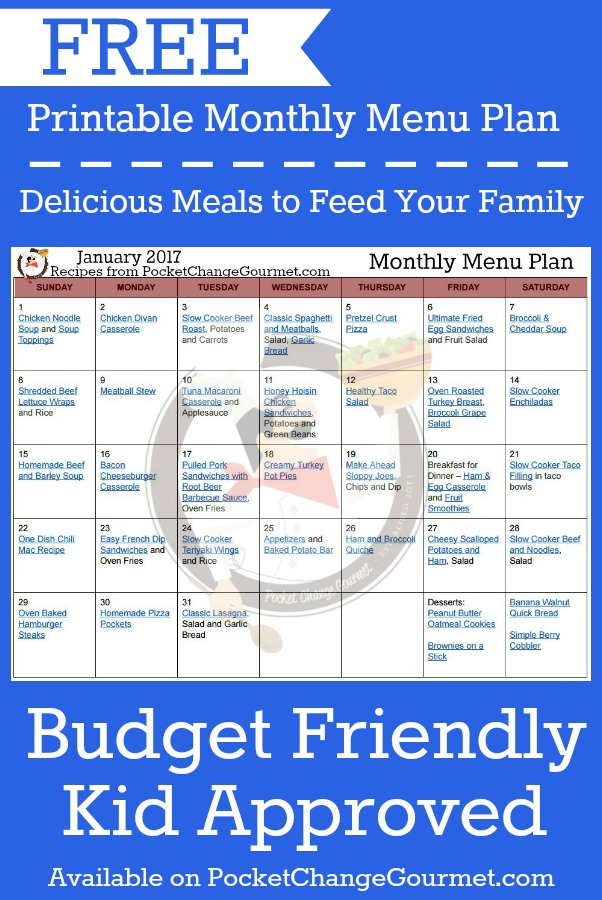 FREE MONTHLY MENU PLAN - Delicious meals to feed your family in the Printable January Monthly Menu Plan! Budget friendly meal plan - Kid approved! Print out your FREE copy today!