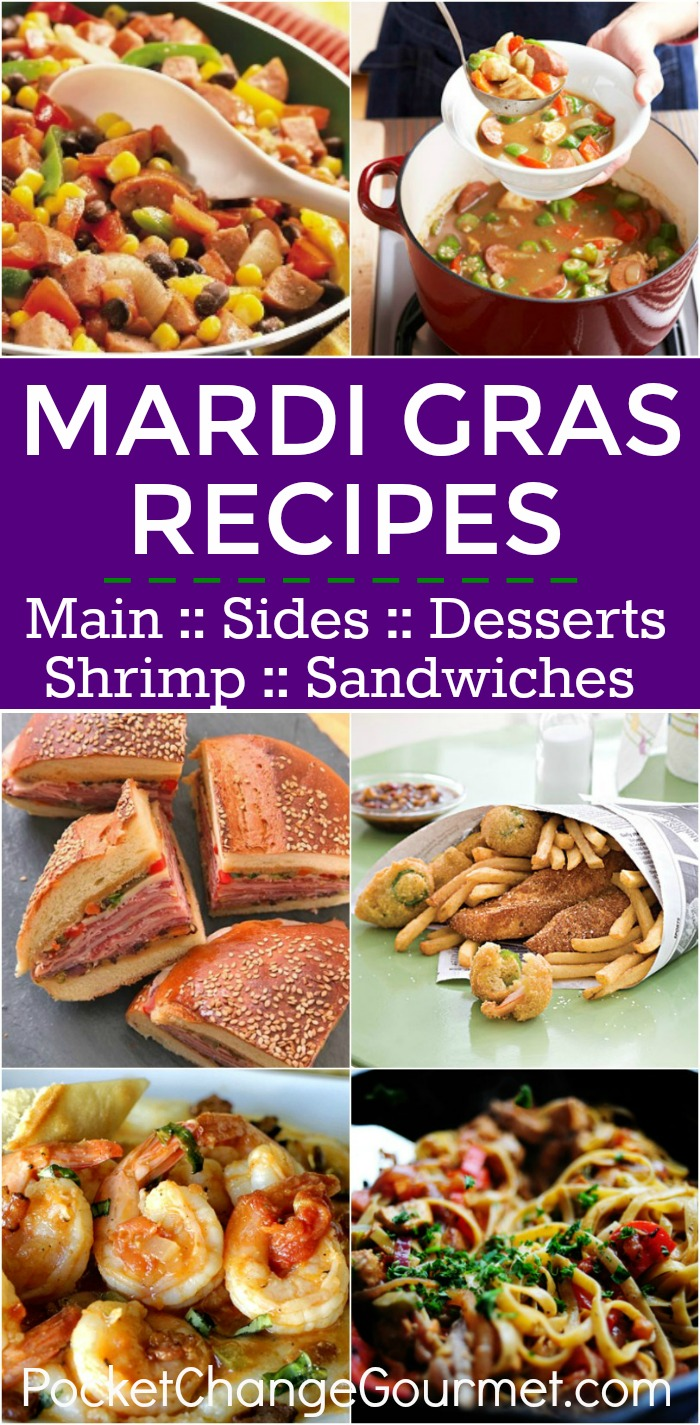 MARDI GRAS RECIPES | Main Dishes, Side Dishes, Shrimp, Sandwiches and Desserts