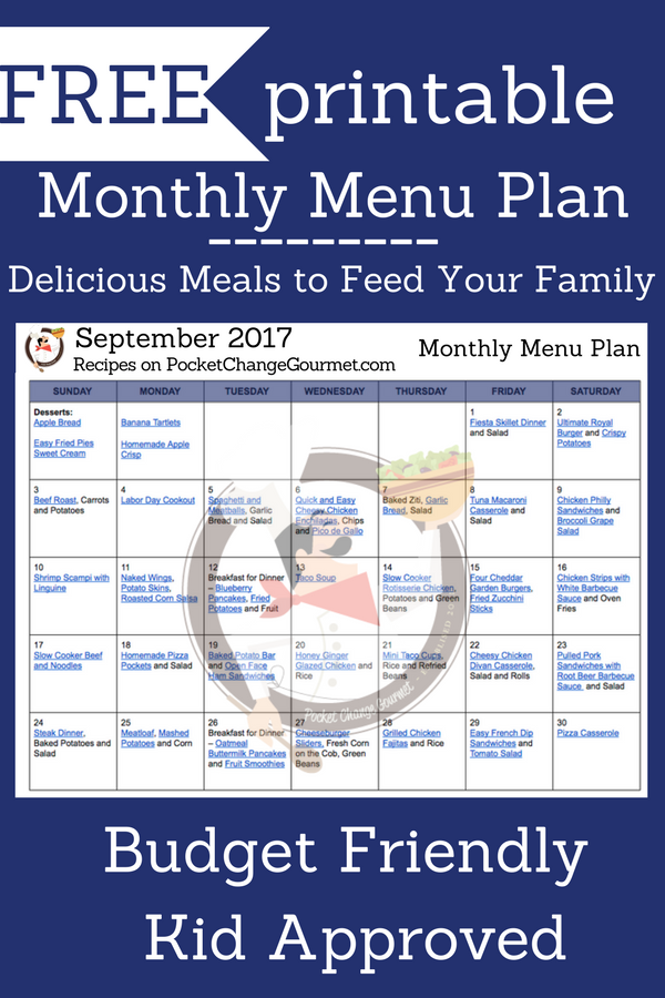 September 2017 Menu Plan- meals the whole family will love!