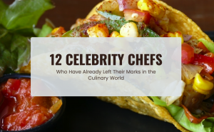 12 CELEBRITY CHEFS FEATURED IMAGAE